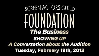 The Business: SHOWING UP - A Conversation about the Audition