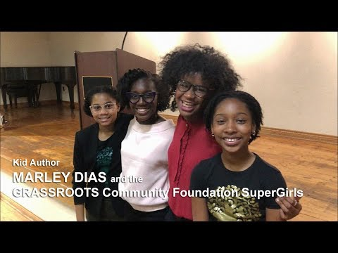 Marley Dias and the GRASSROOTS Community Foundation SuperGirls | Panel Discussion