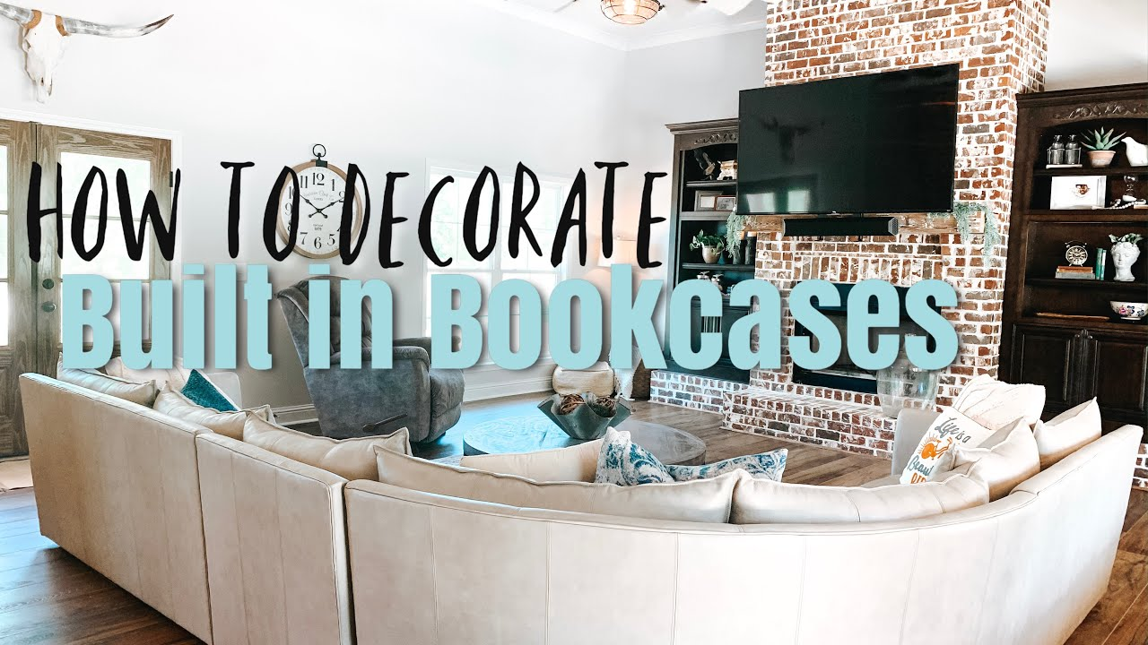 HOW TO DECORATE BUILT INS BOOKCASES | NEW HOME DECORATE WITH ME