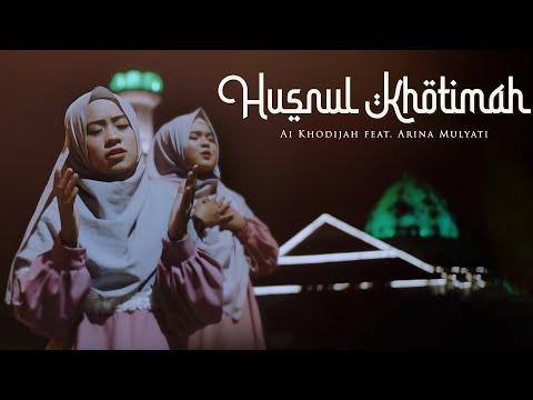 Pejah Husnul Khotimah Versi Bahasa Sunda Indonesia Cover Ai Khodijah Ft Arina Mulyati Master