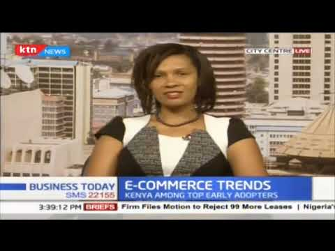 E-commerce trends in Kenya   KTN News Business Today Discussion