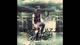 Slash - Spanish guitar (smooth jazz)