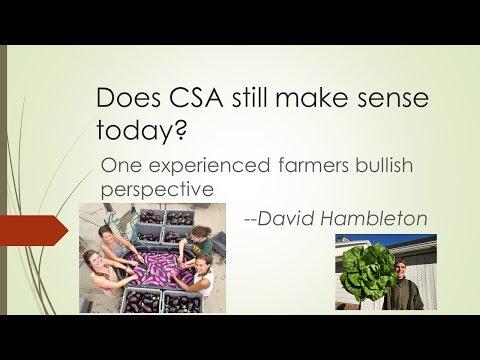 Does CSA still make sense today? One experienced farmer's bullish perspective.