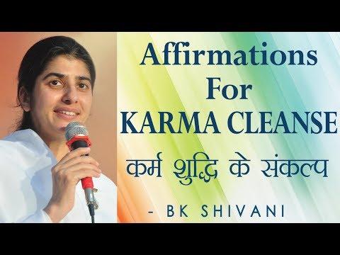 Affirmations For KARMA CLEANSE: Ep 63 Soul Reflections: BK Shivani (English Subtitles)