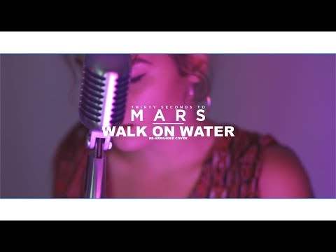 Thirty Seconds To Mars - Walk On Water (Re-arrangend Cover)