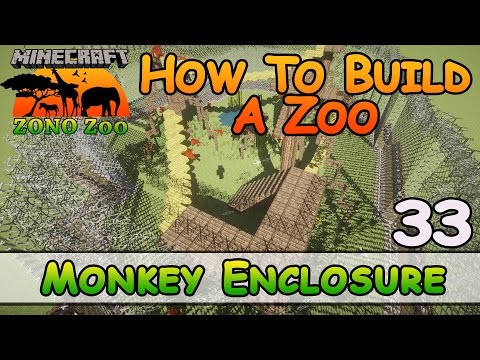Zoo In Minecraft :: Monkey Enclosure :: How To Build :: E33:: Z One N Only