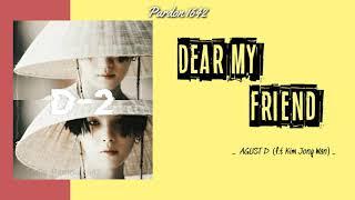 Baixar [VIETSUB] Dear my friend - Agust D (f.t Kim Jong Wan) D-2    BTS (방탄소년단) SUGA