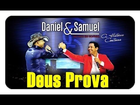 Daniel e Samuel - Deus Prova -  DVD A Historia Continua   Vídeo