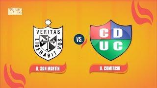 La Carne del Domingo: San Martín vs. Unión Comercio | Resumen y goles del partido