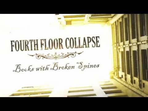 Fourth Floor Collapse - Drink 'til You Drown
