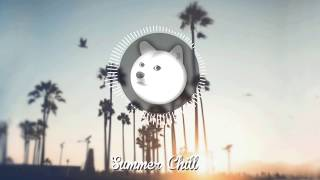 Repeat youtube video Summer Chill Mix