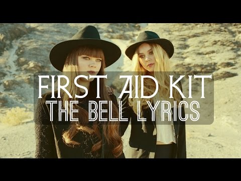 First Aid Kit - The Bell
