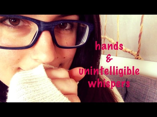Secrets From Your Bff 2 Inaudible Unintelligible Whispers Hand Movements Rubbing Asmr