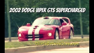 2002 Viper GTS Supercharged - Throwback Tuesday with Chris Moran