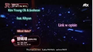 Kim Young Ok & Jooheon - Grandma Bird (할미새) feat. Kihyun {polskie napisy}