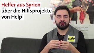 Helfer berichtet aus Syrien | Wie unterstützt Help die Menschen vor Ort?