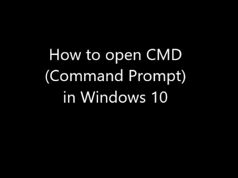 How to open CMD (Command Prompt) in Windows 10