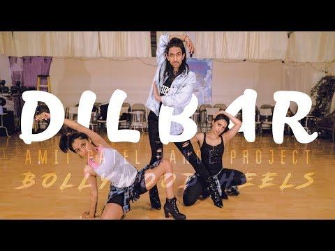 DILBAR | Satyameva Jayate | Bollywood Heels By Amit Patel | Nora Fatehi | Neha Kakkar