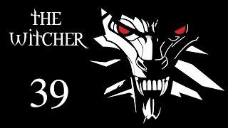 The Witcher (Ведьмак) - Возвращение в Вызиму, сдать задания и разгрузиться [#39]