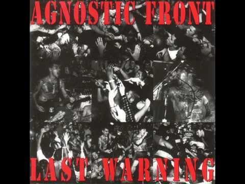 Agnostic Front - Last Warning ( Full Album )