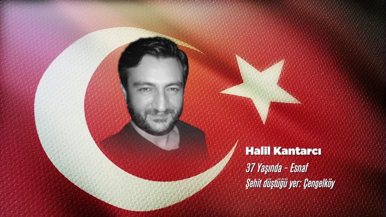 15 Temmuz Şehidi Halil Kantarcı