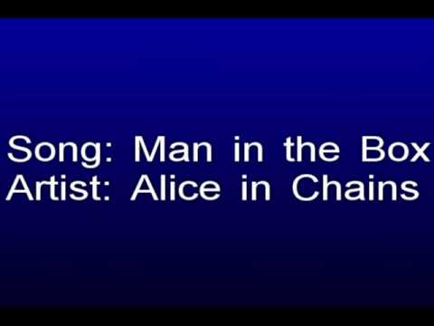 Alice in Chains, Man in the Box with lyrics
