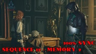 Assassin's Creed Unity : Sequence 12 ★ Memory 2 [ 100% Sync Walkthrough ]