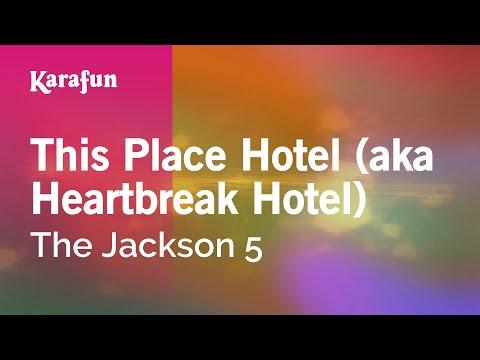 Karaoke This Place Hotel (aka Heartbreak Hotel) - The Jackson 5 * mp3