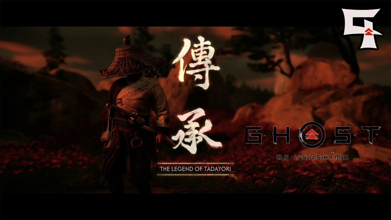 The Legend Of Tadayori : Ghost Of Tsushima (Part 9)