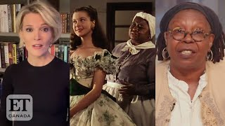 Megyn Kelly, Whoopi Talk 'Gone With The Wind' Removal