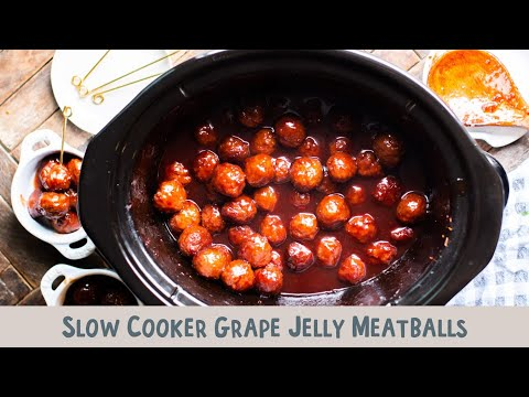 Slow Cooker Grape Jelly Meatballs