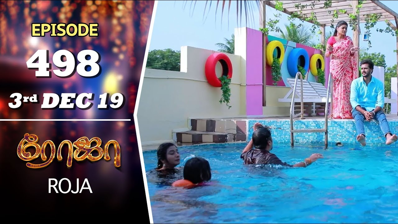 Download ROJA Serial   Episode 498   3rd Dec 2019   Priyanka   SibbuSuryan   SunTV Serial  Saregama TVShows