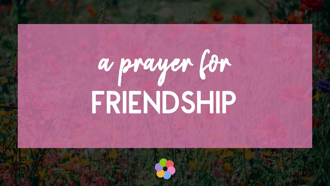 Image result for A PRAYER FOR  FRIENDSHIP""