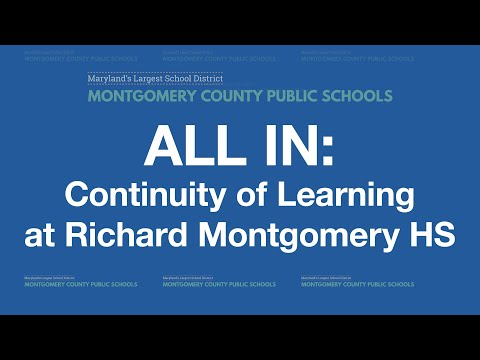All In: Continuity of Learning at Richard Montgomery High School