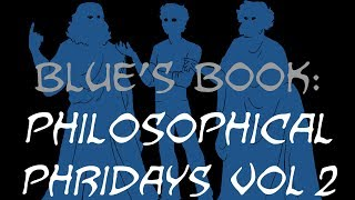 Blue Wrote A BOOK! (Philosophical Phridays: Vol. 2)