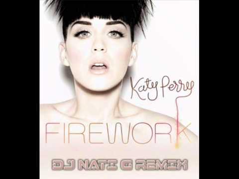 katy perry - firework(NaTi G House mix)