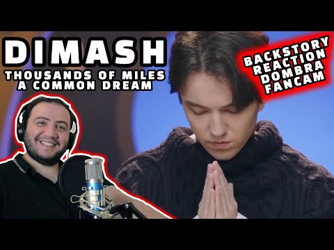 DIMASH - THOUSANDS OF MILES (WITH BACKSTORY) Димаш - REACTION @Dimash Qudaibergen