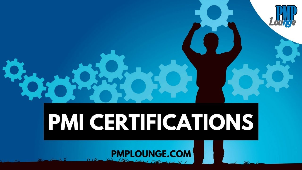 Pmi Certification Types Which Certification Is Right For You