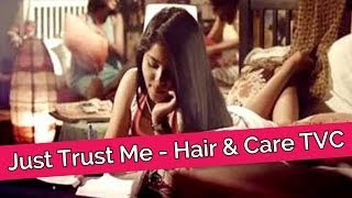 Just Trust Me - Hair & Care TVC Ft. Shraddha Sharma