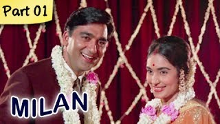 Milan (HD) - Part 1 of 12 - Classic Romantic Hindi Blockbuster Movie - Sunil Dutt, Nutan