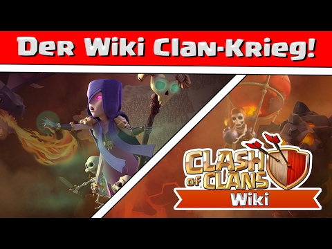 Clash of Clans | Der Wiki Community Clan-Krieg | Reazor [Deutsch/German|HD]