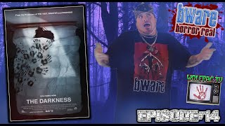 "Bware Horror Real Horror Movie Review ""The Darkness"" Episode…"
