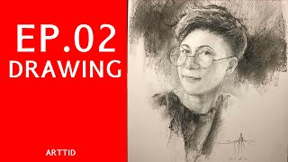 EP 02 เทคนิคการวาดรูปคนเหมือน Portrait Drawing