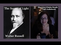Secret of Light Audiobook, Walter Russell Sincerest Kimba