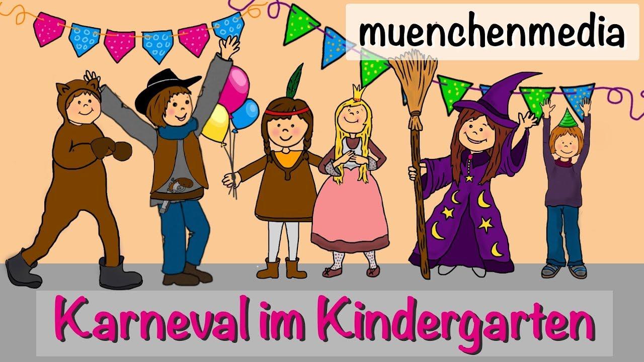 Karneval Im Kindergarten Faschingslied Kinderlieder Deutsch