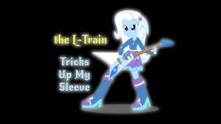 The L-Train - Tricks Up My Sleeve (cover)