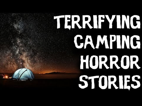 TERRIFYING Camping & Middle Of Nowhere Horror Stories From reddit! (Scary Stories)