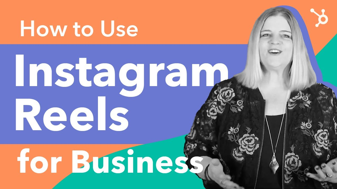 How to Use Instagram Reels for Business