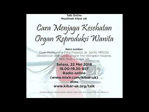 Talk Cara Menjaga Kesehatan Organ Reproduksi Wanita Dyah Mpp Dr Spog Mrcog