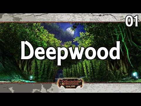 DDO – Let's Play – Deepwood – 01